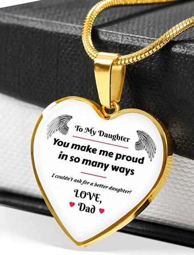 Heart Necklace - Dad To Daughter Gift - You Make Me Proud In So Many Ways